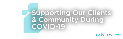 Link to article - Supporting our Clients & Community during COVID-19